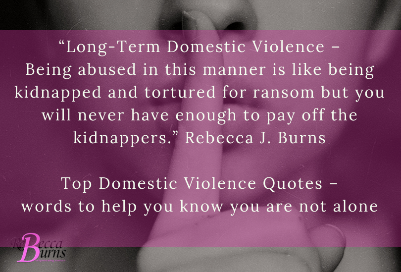 Top Domestic Violence Quotes Words To Help You Know You Are Not